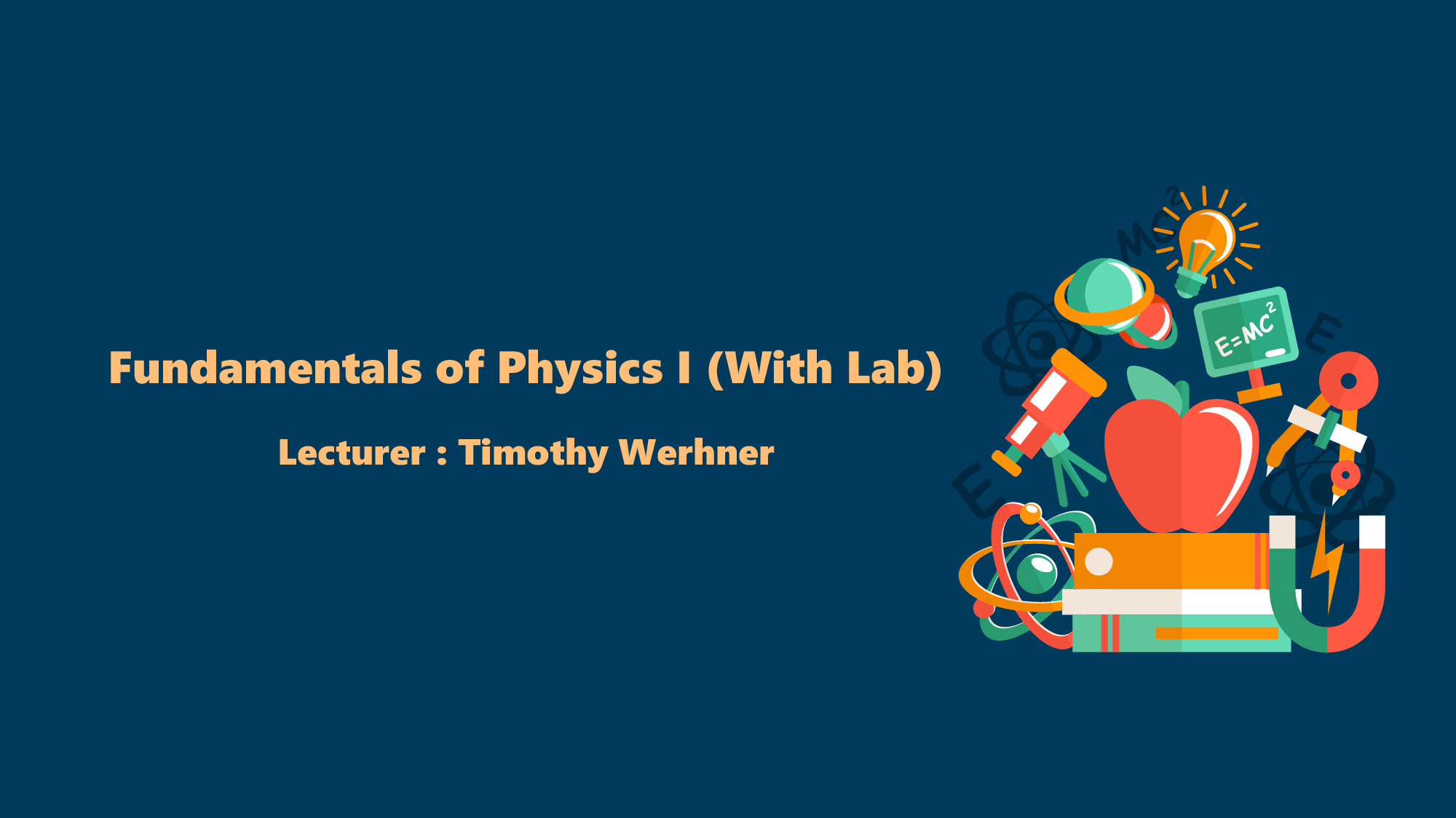Fundamentals of Physics I (With Lab) JNC2018011